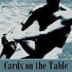 Cards on the Table | Josh Lanyon
