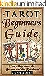 Tarot: Tarot Beginners Guide: Everyth...