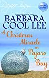 A Christmas Miracle in Pajaro Bay (A Pajaro Bay Cozy Mystery + Sweet Romance)