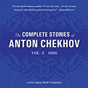 The Complete Stories of Anton Chekhov, Vol. 2: 1886 | [Anton Chekhov]