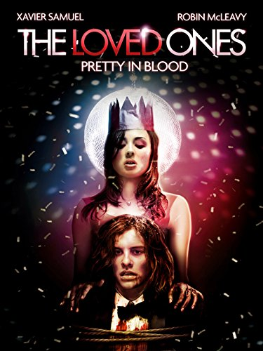 The Loved Ones – Pretty in Blood