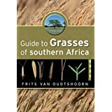 Guide to Grasses of Southern Africa, 3rd Edition