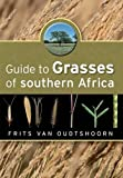 Amazon / Briza Publications: Guide to Grasses of Southern Africa (Frits van Oudtshoorn)