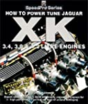How To Power Tune Jaguar XK Engines:...