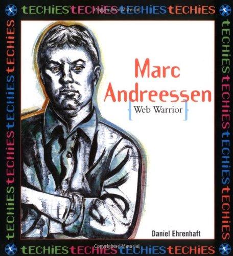 Marc Andreesson: Web Warrior