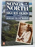img - for Songs of the North: A Sigurd Olson Reader (Nature Library, Penguin) book / textbook / text book