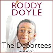 The Deportees | [Roddy Doyle]