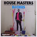 Various Artists Defected Presents House Masters: Dj Chus