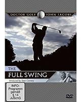 Doctor Golf: John Jacobs - the Full Swing [Import anglais]