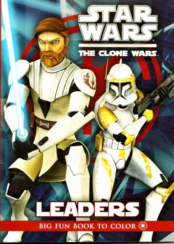 Star Wars The Clone Wars Big Fun Book To Color ~ Leaders (96 Pages) - 1
