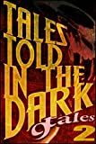 img - for 9Tales Told in the Dark #2 (9Tales Series) book / textbook / text book