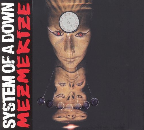 Mezmerize by System Of A Down (1994-08-02)