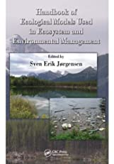 Handbook of Ecological Models used in Ecosystem and Environmental Management (Applied Ecology and Environmental Management)