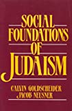 Social Foundations of Judaism (0138186839) by Goldscheider, Calvin