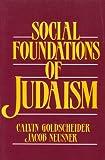 Social Foundations of Judaism (0138186839) by Goldscheider, Calvin