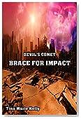 Devil's Comet: Brace for Impact