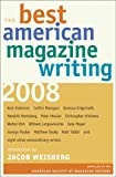 The Best American Magazine Writing 2008