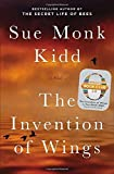 img - for The Invention of Wings by Kidd, Sue Monk (2014) Hardcover book / textbook / text book