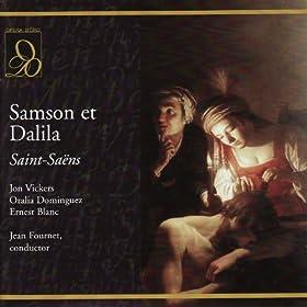 "Samson et Dalila: Act III, ""Salut! Salut au juge d'Israël"" (High Priest, Chorus, Samson, Dalila)"