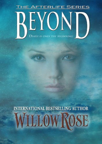 Beyond (Afterlife #1) by Willow Rose