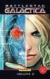 New Battlestar Galactica Volume II Hardcover (Battlestar Galactica (Dynamite))