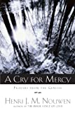 A Cry for Mercy: Prayers from the Genesee (038550389X) by Nouwen, Henri