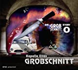 Kapelle Elias Grobschnitt (Die Grobschnitt Story 0)