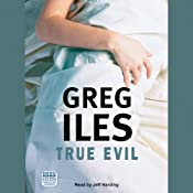 True Evil | [Greg Iles]