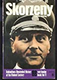 Skorzeny (Ballantine's illustrated history of the violent century. War leader book no. 11) (0345026179) by Whiting, Charles