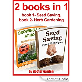 gardening secrets:2 books in 1:book1-discover the secrets to create amazing Organic garden-beginners guide,step by step with pics+book2-Seed Saving:The ... books collection Book 10) (English Edition)