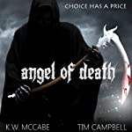 Angel of Death: Thomas Lord of Death, Book 2 (       UNABRIDGED) by K. W. McCabe Narrated by Tim Campbell