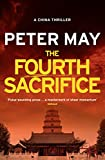 The Fourth Sacrifice: China Thriller 2
