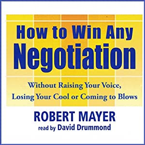 How to Win Any Negotiation Audiobook