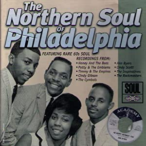 The Northern Soul Of Philadelphia