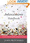 The Intercessions Handbook: Creative...