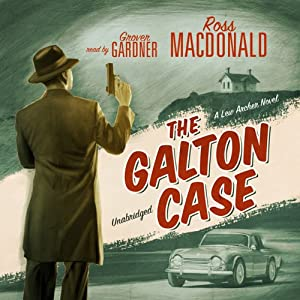 The Galton Case: A Lew Archer Mystery | [Ross Macdonald]