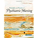 Principles and Practice of Psychiatric Nursing (Principles and Practice of Psychiatric Nursing (Stuart))