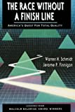 img - for The Race Without a Finish Line: America's Quest for Total Quality (Jossey-Bass Management) book / textbook / text book
