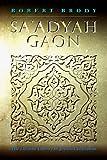 Sa'adyah Gaon (Littman Library of Jewish Civilization)