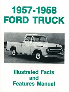 Amazon.com: 1957 1958 Ford Truck F100-F350 Facts Features Sales
