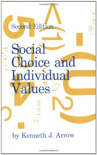 Social Choice and Individual Values, Second edition...
