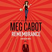 Remembrance: A Mediator Novel | Meg Cabot