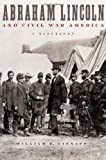 Abraham Lincoln and Civil War America: A Biography (0195151003) by Gienapp, William E.