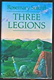 Rosemary Sutcliff Three Legions: