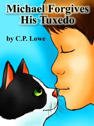 Free Kindle Book : Michael Forgives His Tuxedo (Humor In Youth Book 3)