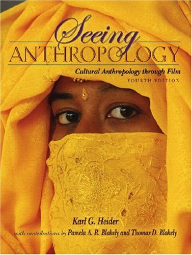 Seeing Anthropology: Cultural Anthropology Through Film...