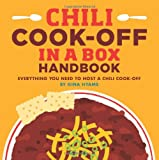 img - for Chili Cook-off in a Box: Everything You Need to Host a Chili Cook-off book / textbook / text book