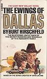 EWINGS OF DALLAS: NO. 1 (0552116068) by BURT HIRSCHFELD