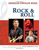 img - for Rock and Roll (American Popular Music) book / textbook / text book