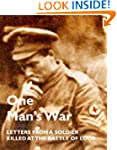 ONE MAN'S WAR: Letters from a Soldier...